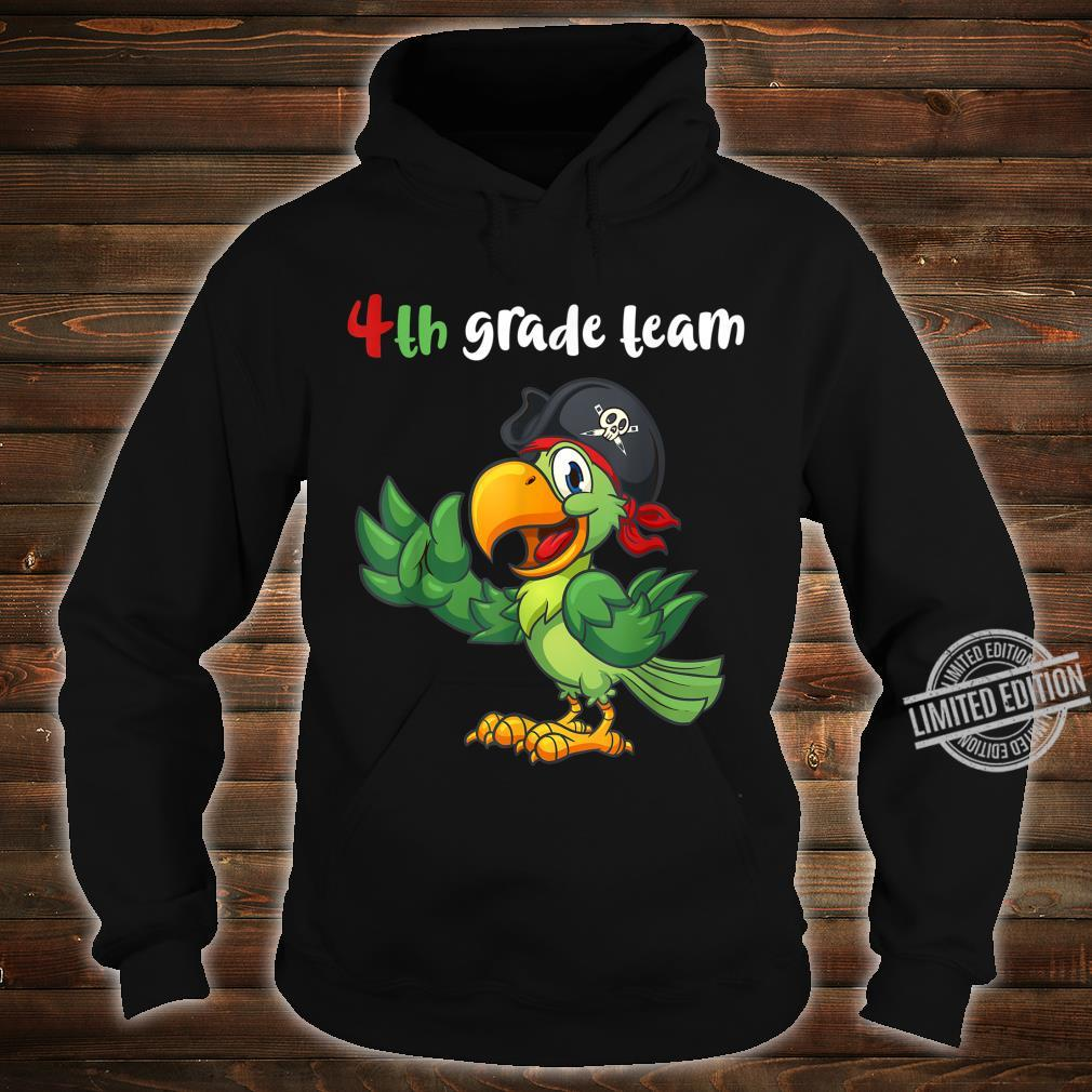 4th Grade Team Fourth Grade Teacher Student Cute Parrot Shirt hoodie