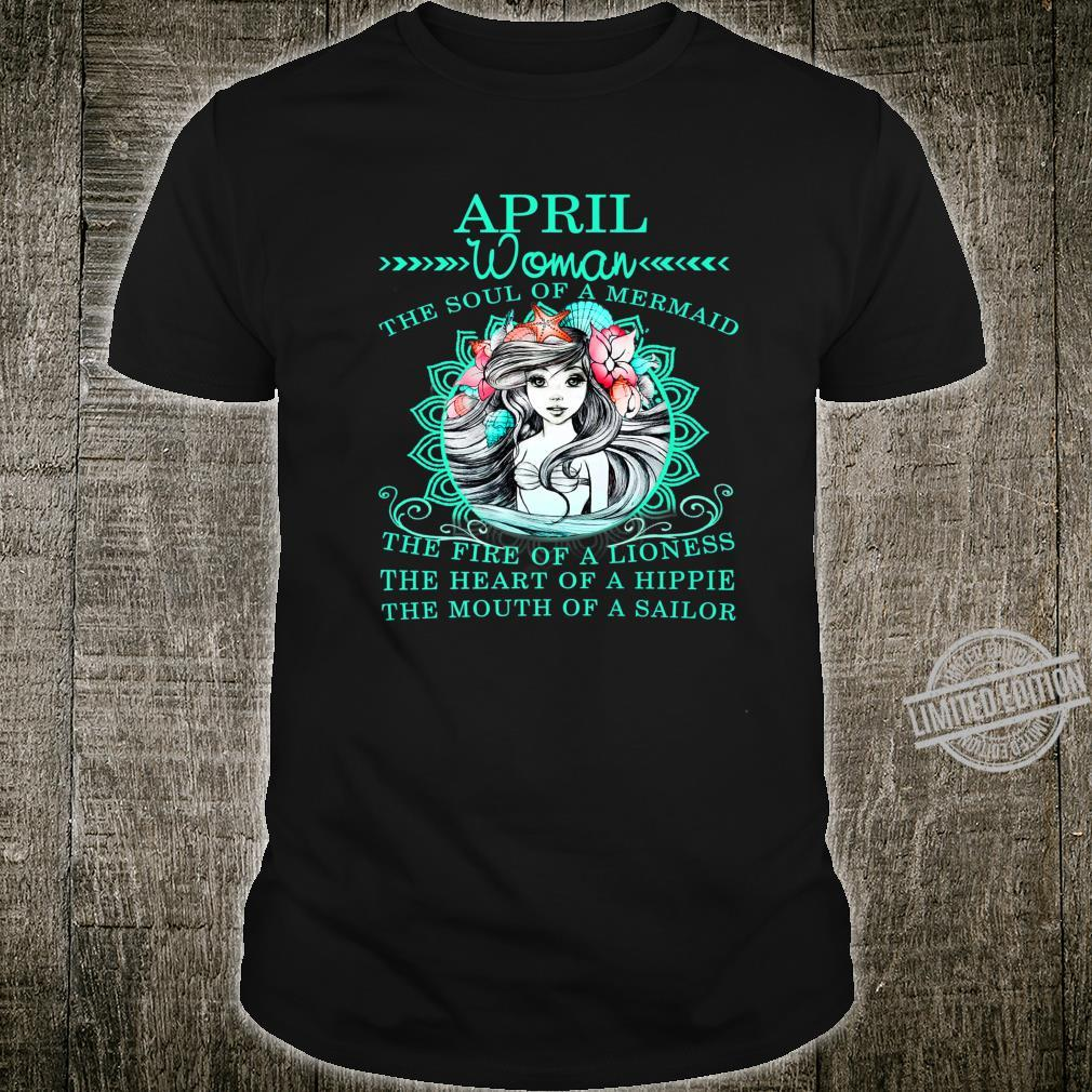 April The Soul Of A Mermaid Birthday Shirt