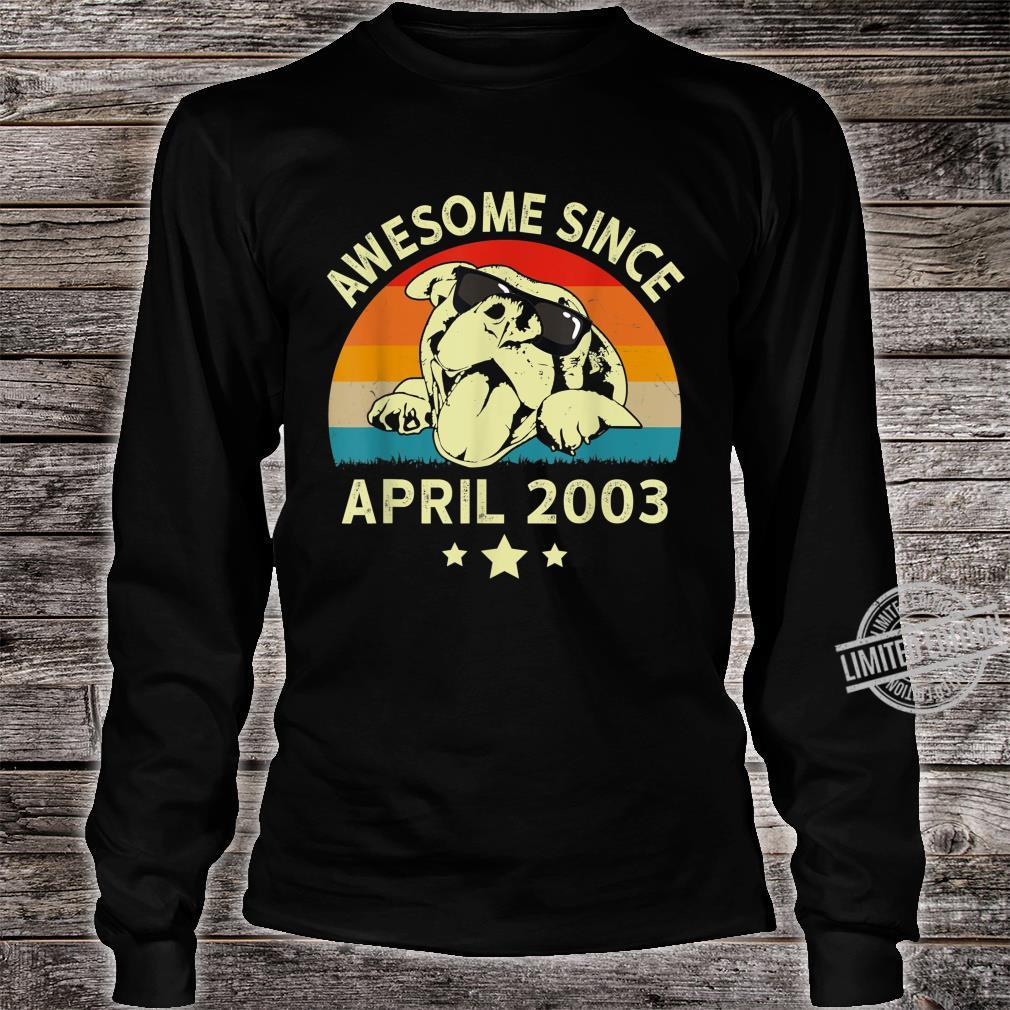Awesome Since April 2003 17 Years Birthday Shirt long sleeved
