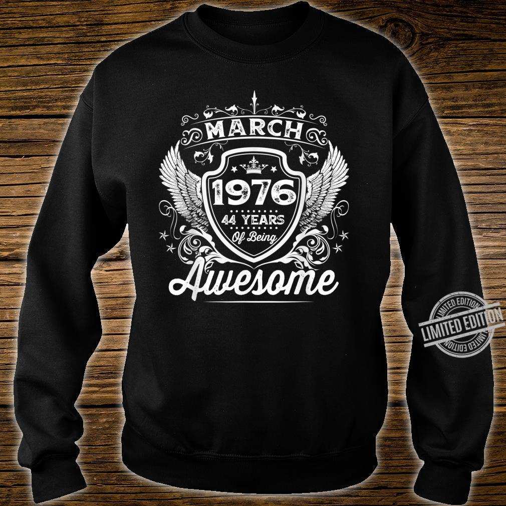 Awesome Since Born In 1976 March 44th Birthday Bday Shirt sweater