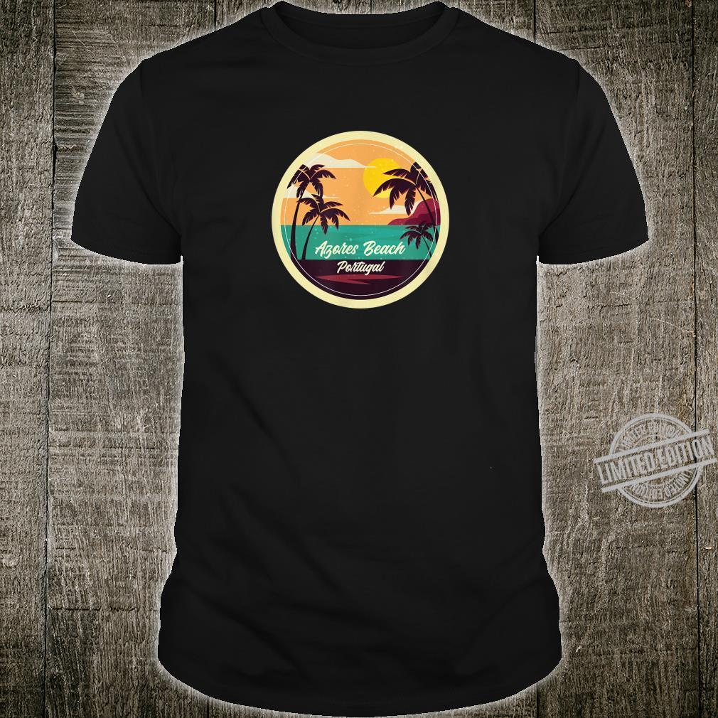 Azores Beach Souvenir Portugal Reminder Shirt