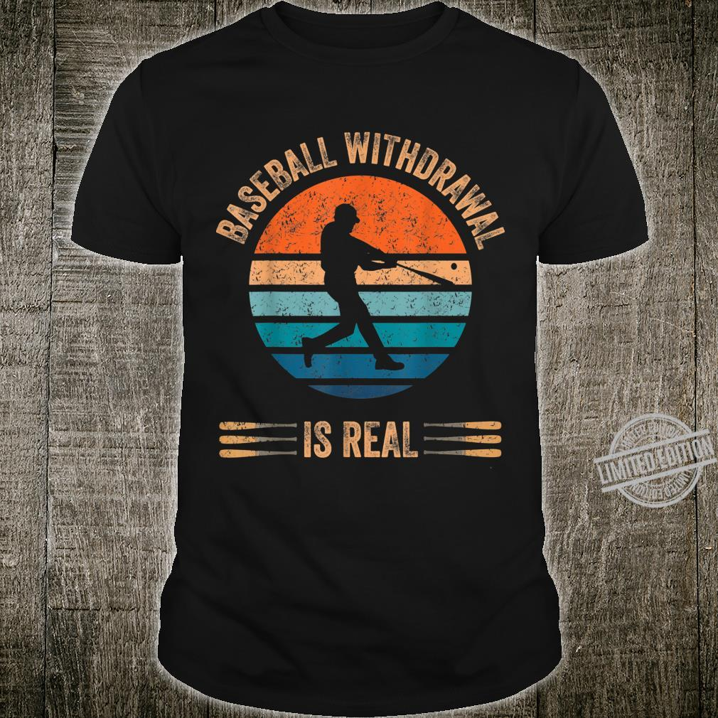 Baseball Withdrawal Is Real for Softball Fans Coach Shirt