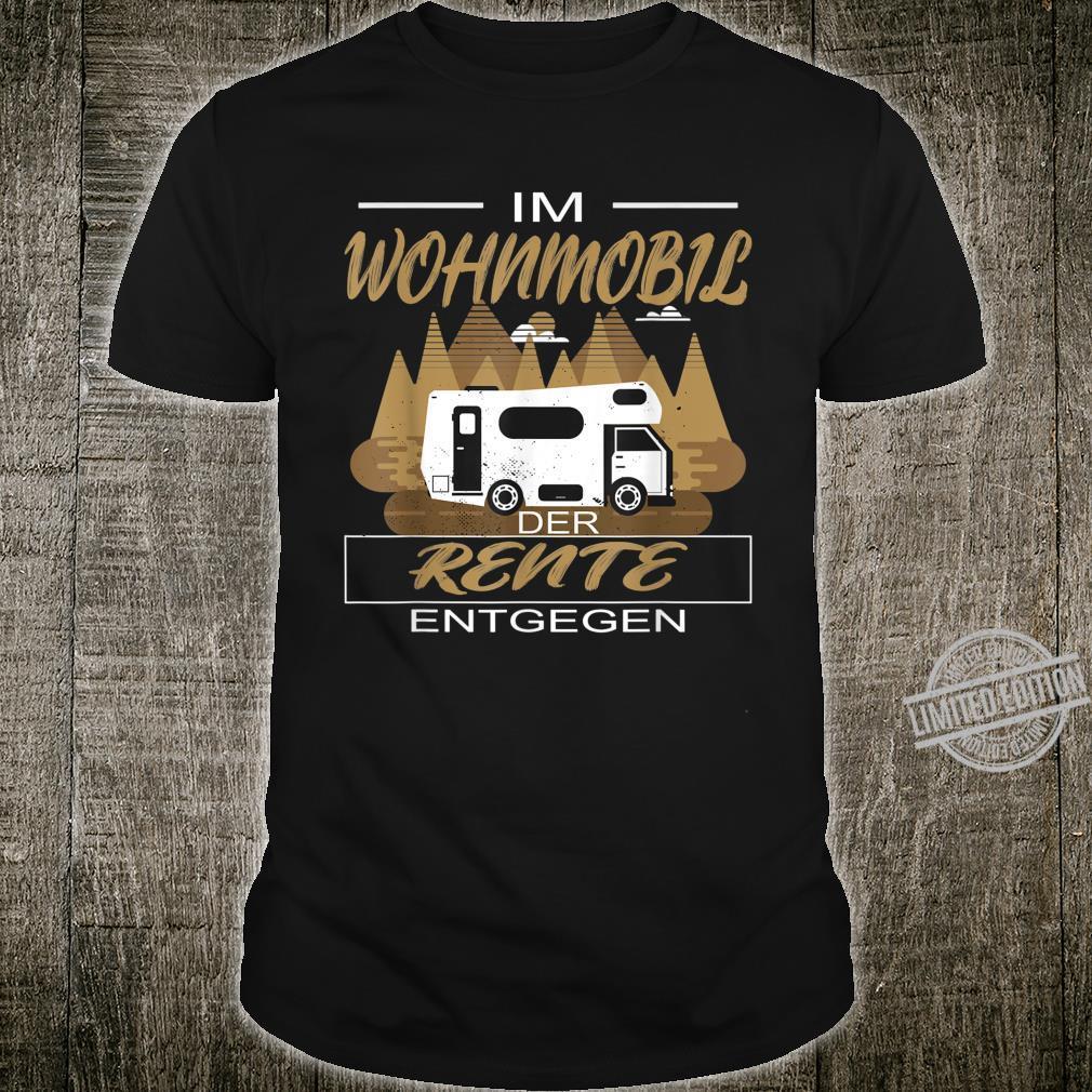 Caravan Camping Wohnmobil Rentner Alt Senioren Spruch Camper Shirt