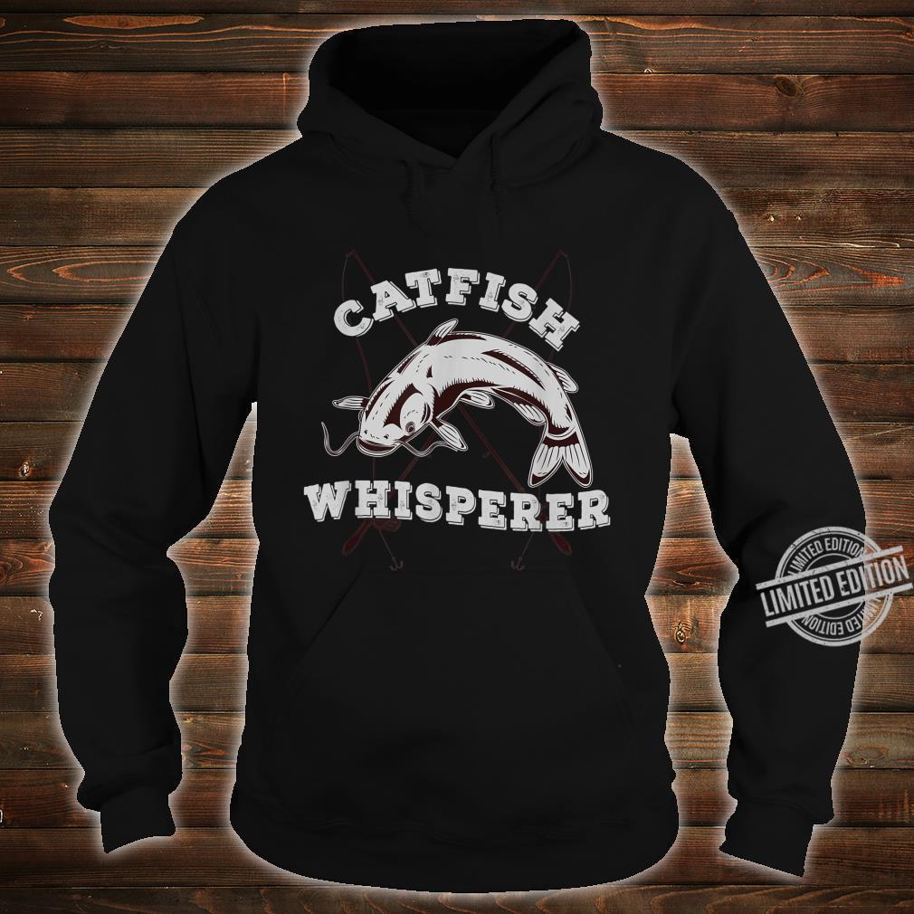 Catfish Whisperer Fisherman Catfishing Freshwater Fishing Shirt hoodie
