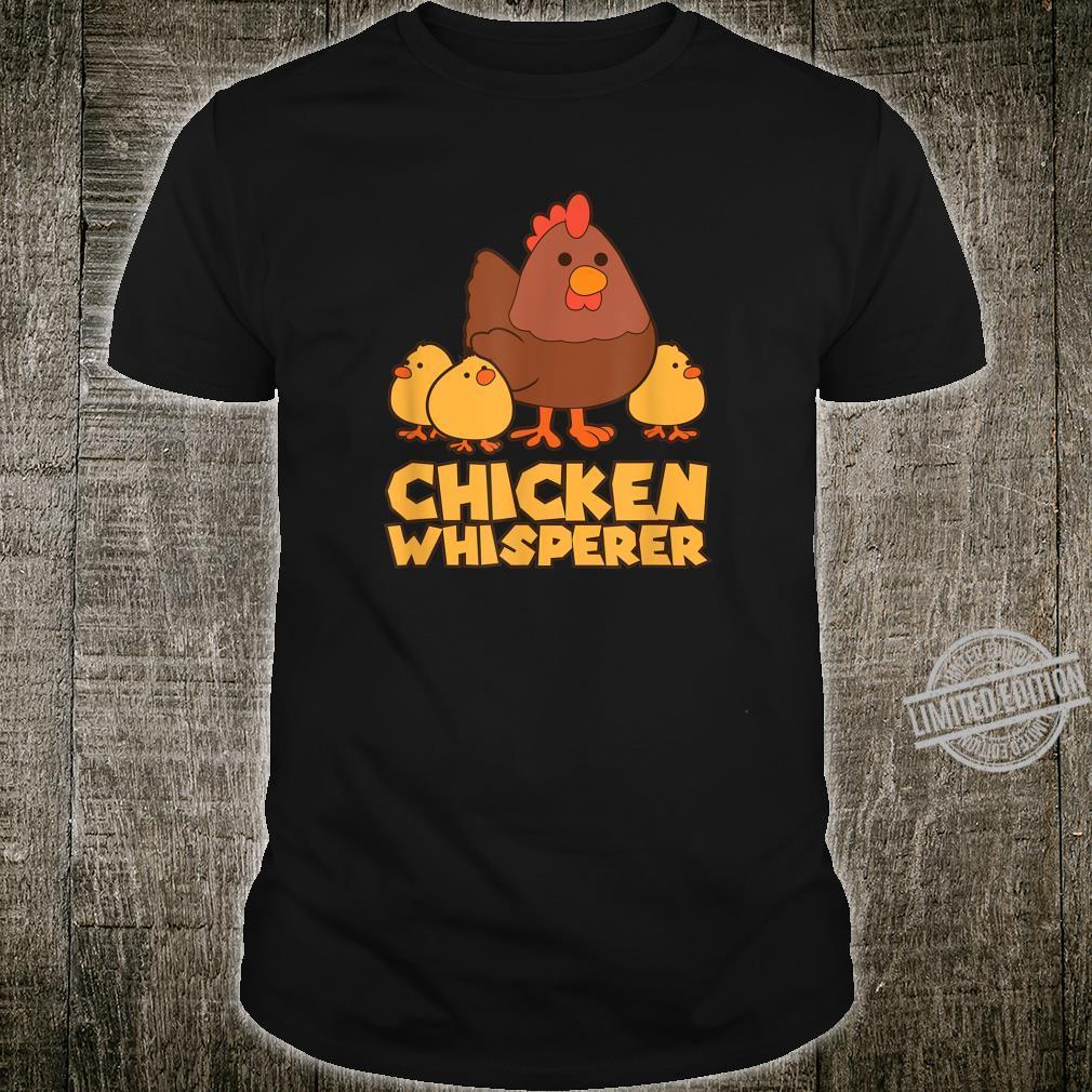 Chicken Whisperer Farming Life Shirt