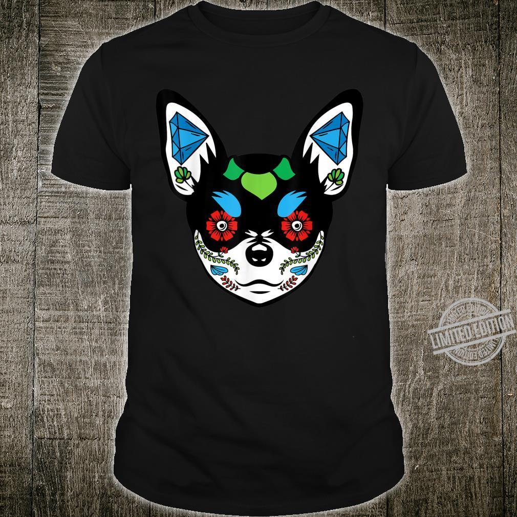 Chihuahua Day Of The Dead Sugar Skull Dog Shirt