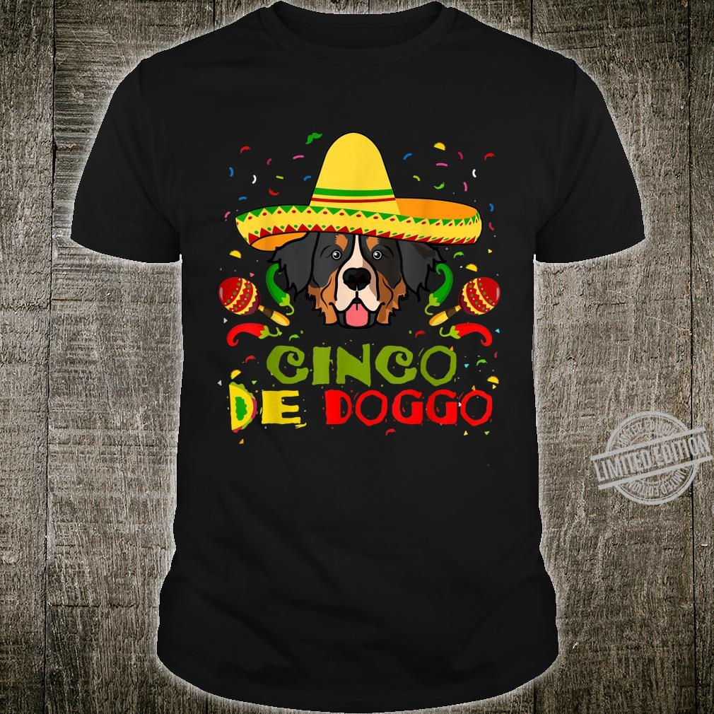 Cinco De Doggo Bernese Mountain Dog Dog Lover Mom Shirt