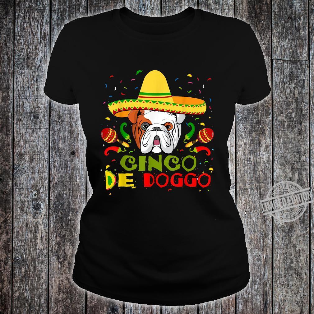 Cinco De Doggo English Bulldog Dog Lover Mom Shirt ladies tee