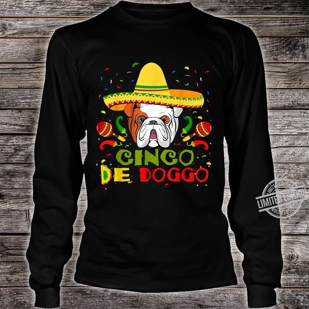 Cinco De Doggo English Bulldog Dog Lover Mom Shirt long sleeved