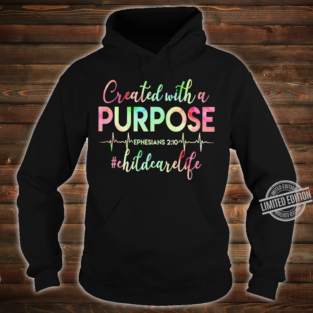 Created With A Purpose Ephesians Childcare Life Shirt hoodie