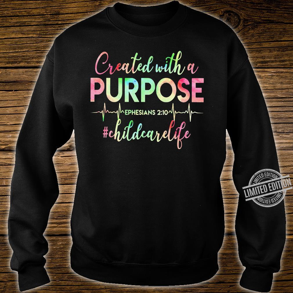 Created With A Purpose Ephesians Childcare Life Shirt sweater