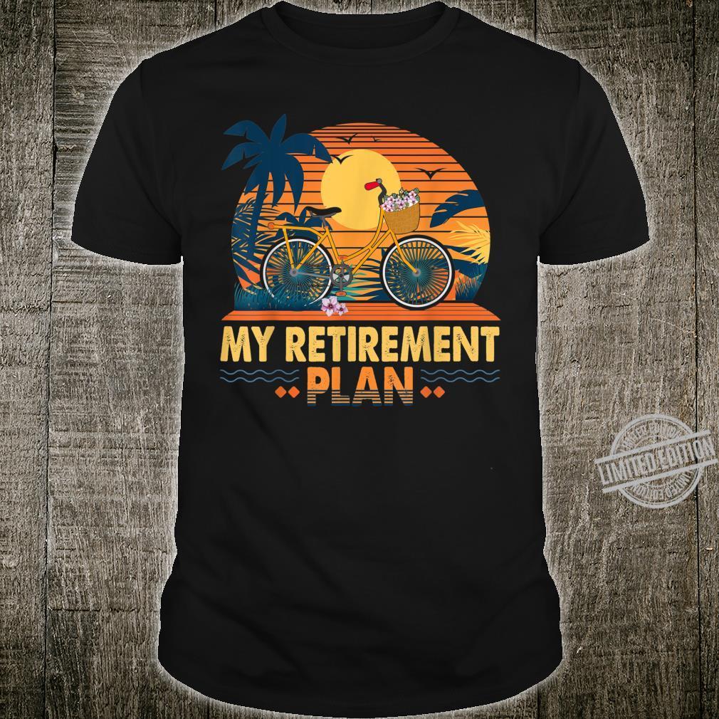 Cyclist Retirement Plan Bicycle Bike Riding Rider Sunset Fun Shirt