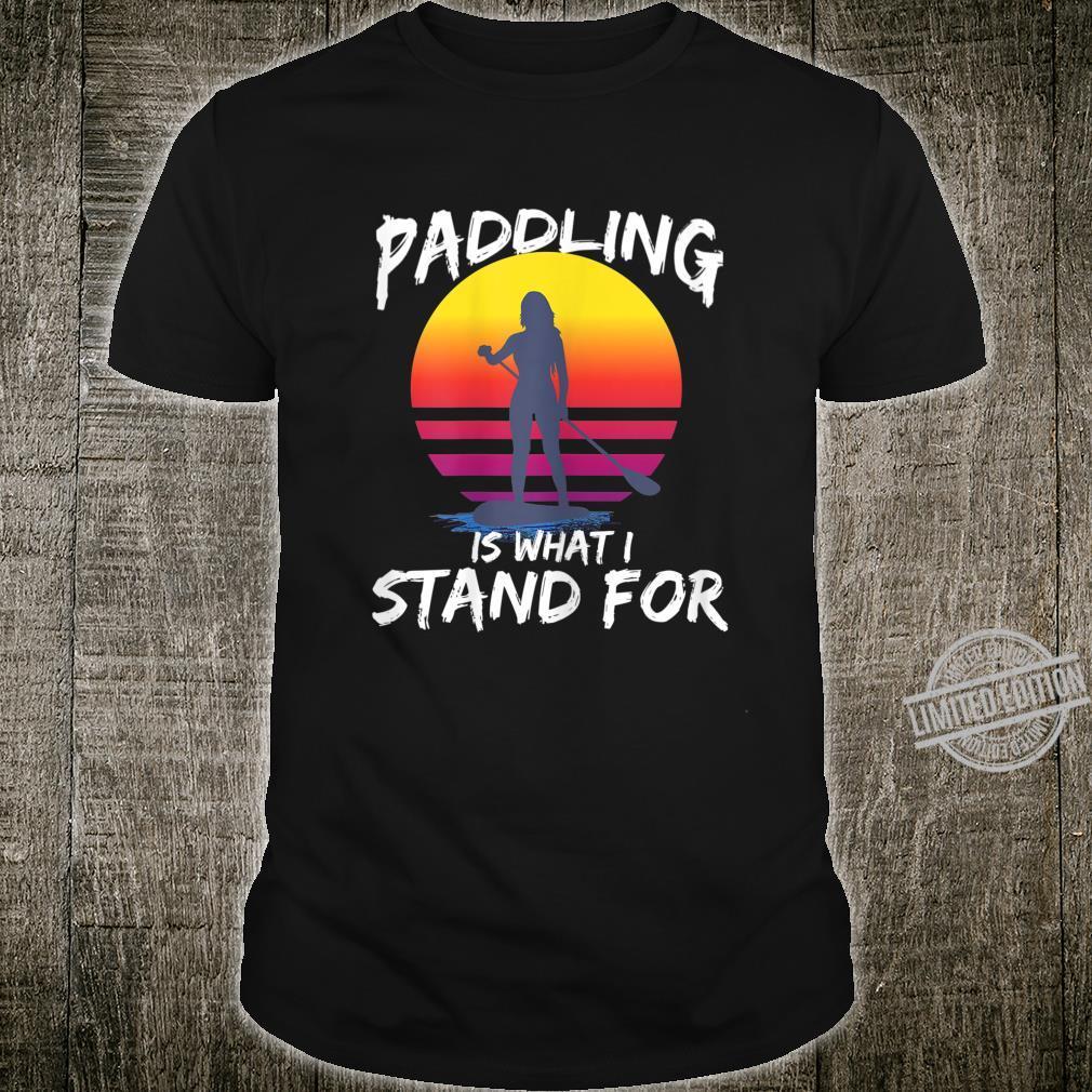 Damen SUP Stand Up Paddling Stehpaddeln Paddle Geschenk Shirt