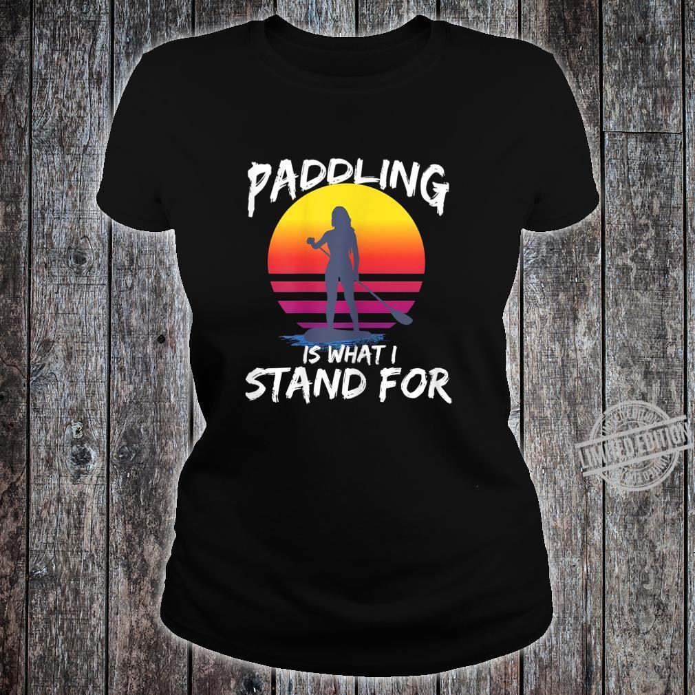 Damen SUP Stand Up Paddling Stehpaddeln Paddle Geschenk Shirt ladies tee