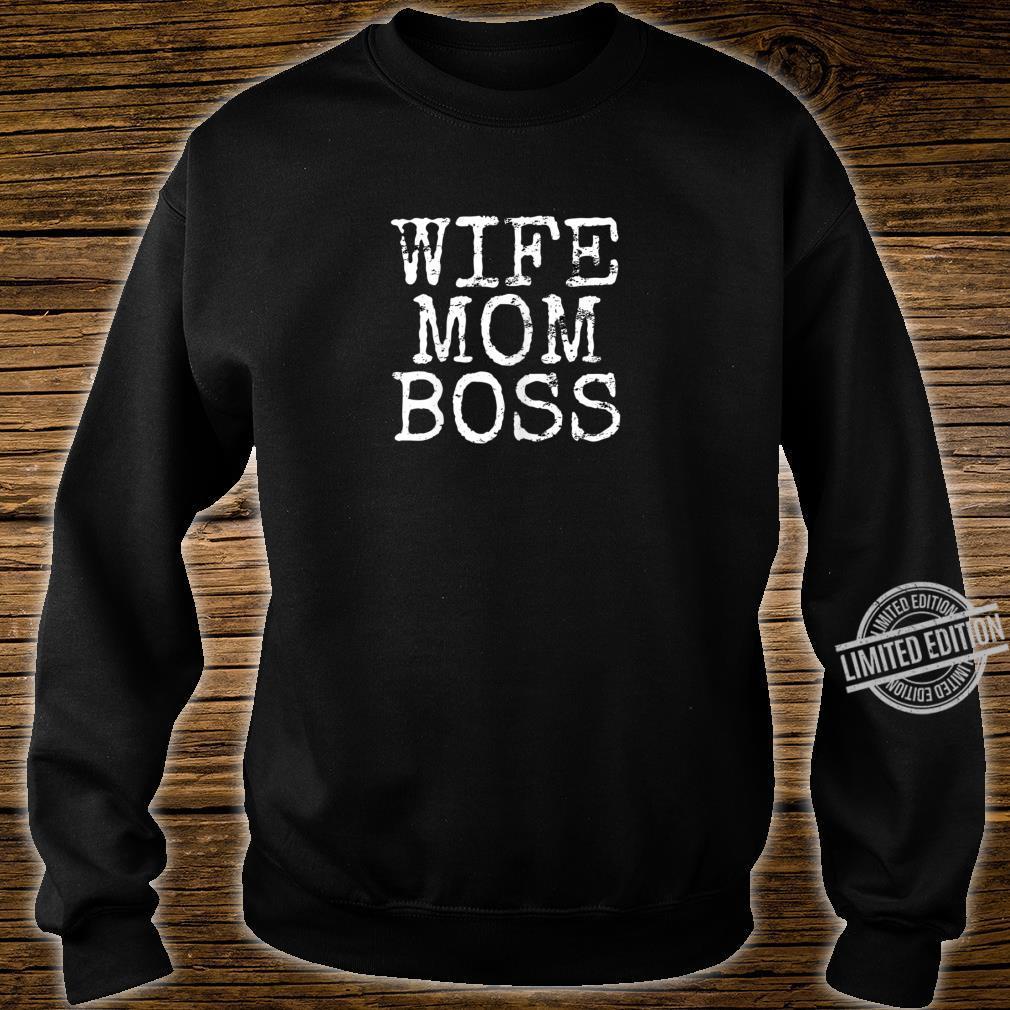 Damen Wife Mom Boss Ehefrau Mothers Day Muttertag Geschenk Shirt sweater