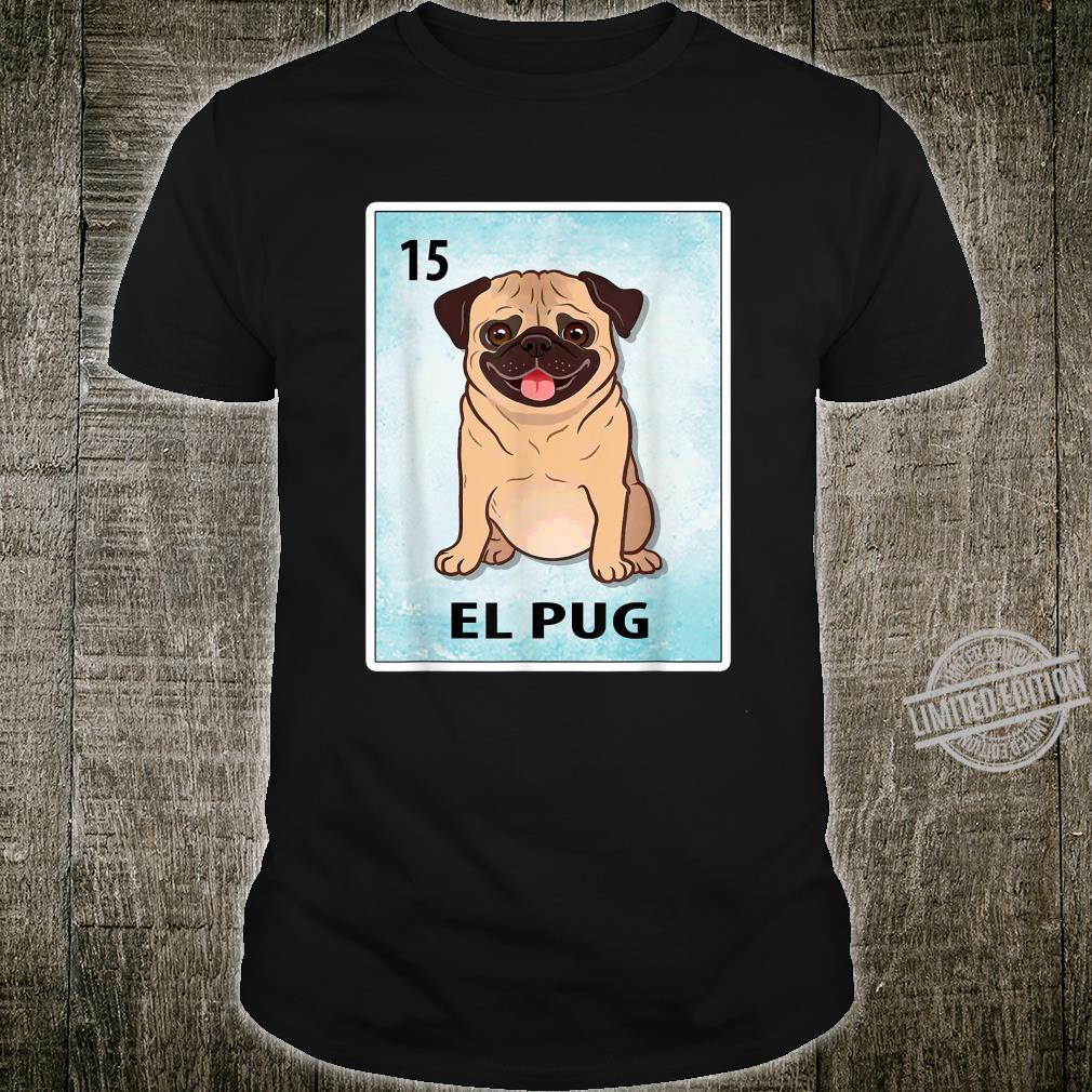 El Pug Mexican Pug Cards Shirt