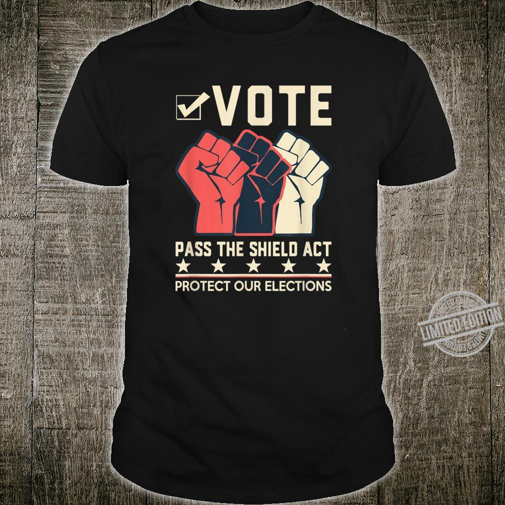 Election Security Now Pass the Shield Act Shirt