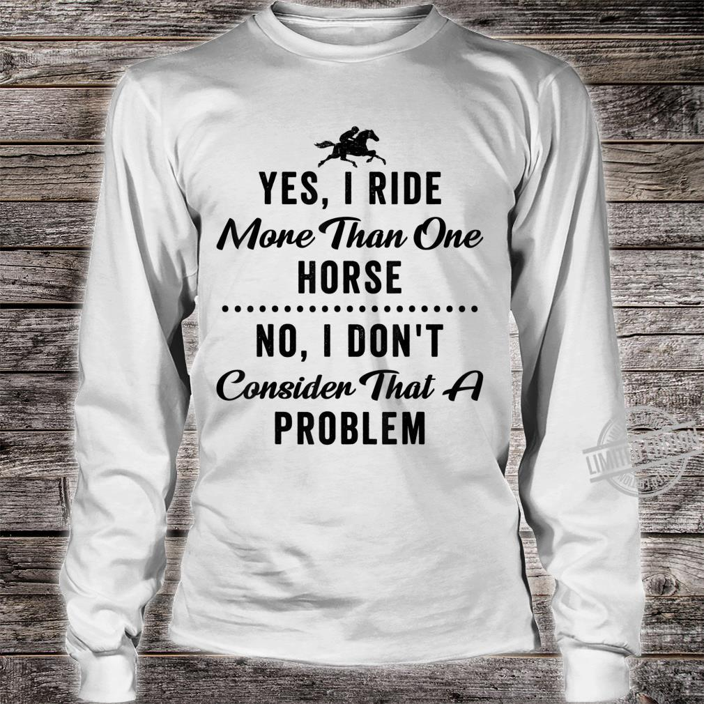 Equestrian Quote Horse Girls Riding Shirt long sleeved