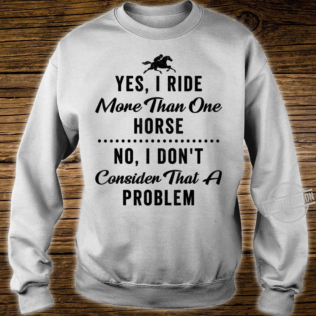 Equestrian Quote Horse Girls Riding Shirt sweater