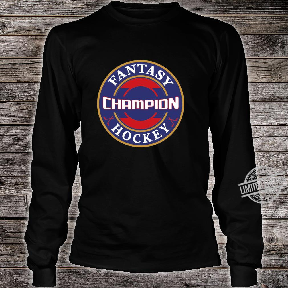 Fantasy Hockey Champion Game Winner Champ Shirt long sleeved