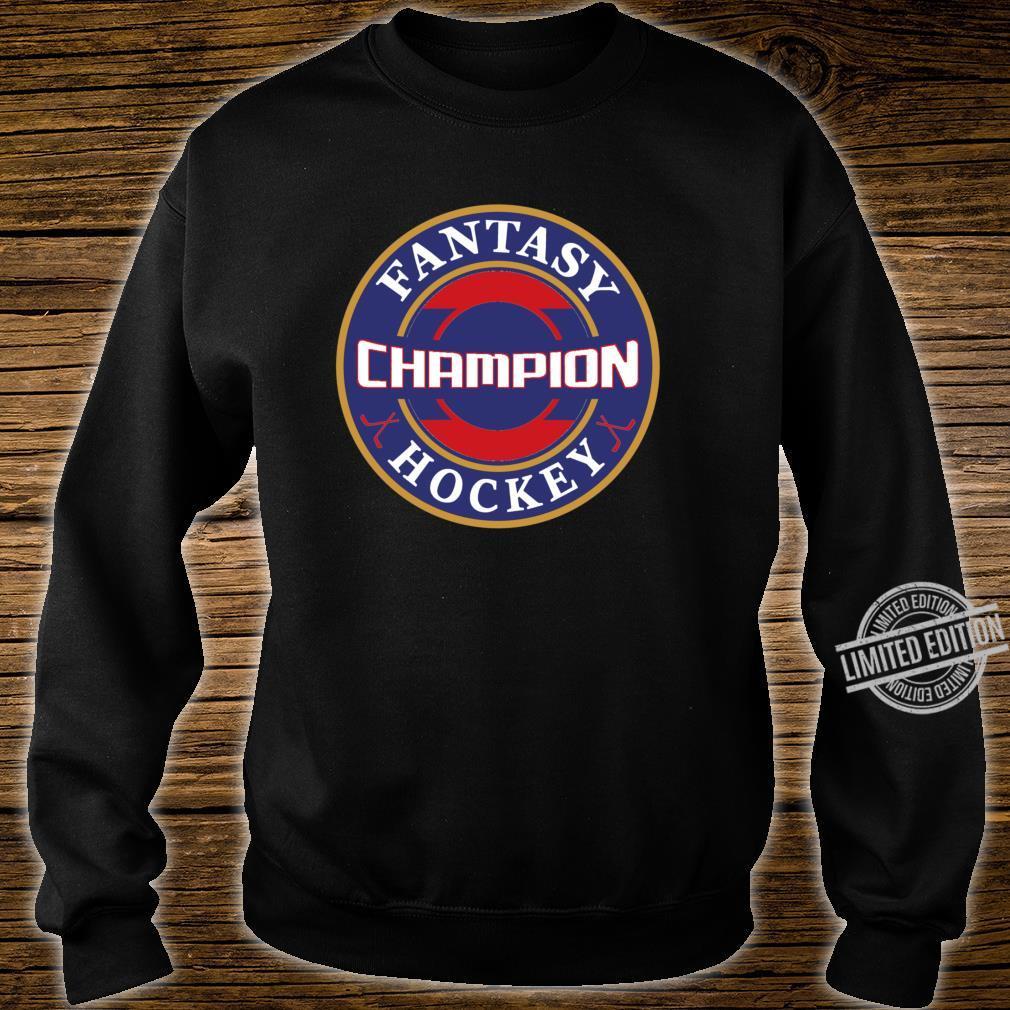 Fantasy Hockey Champion Game Winner Champ Shirt sweater