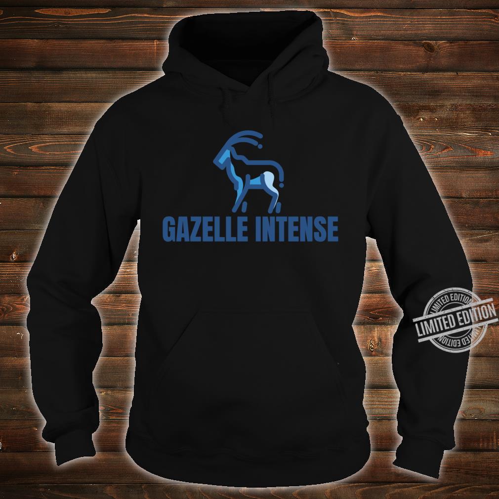 Gazelle Intense Debt Free Shirt hoodie