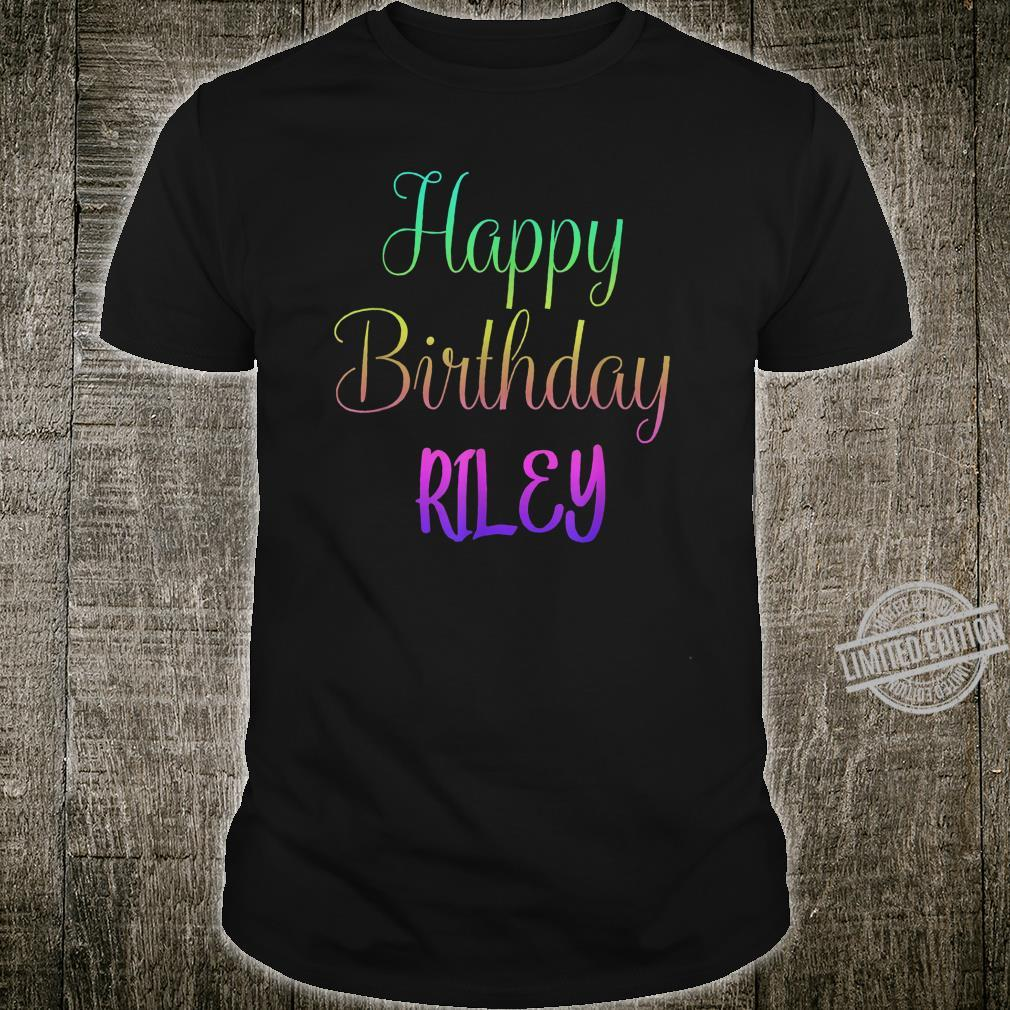 Happy Birthday Riley Customized First Name Shirt