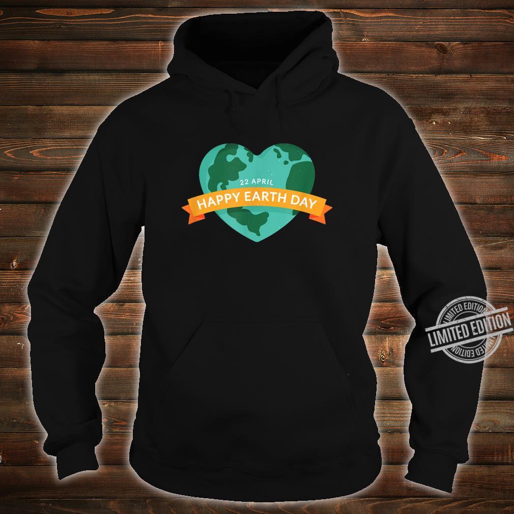 Happy Earth Day Mutter Erde Geschenk zum Welttag am 22.04 Shirt hoodie