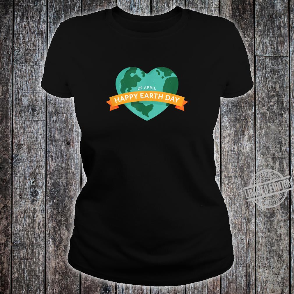 Happy Earth Day Mutter Erde Geschenk zum Welttag am 22.04 Shirt ladies tee