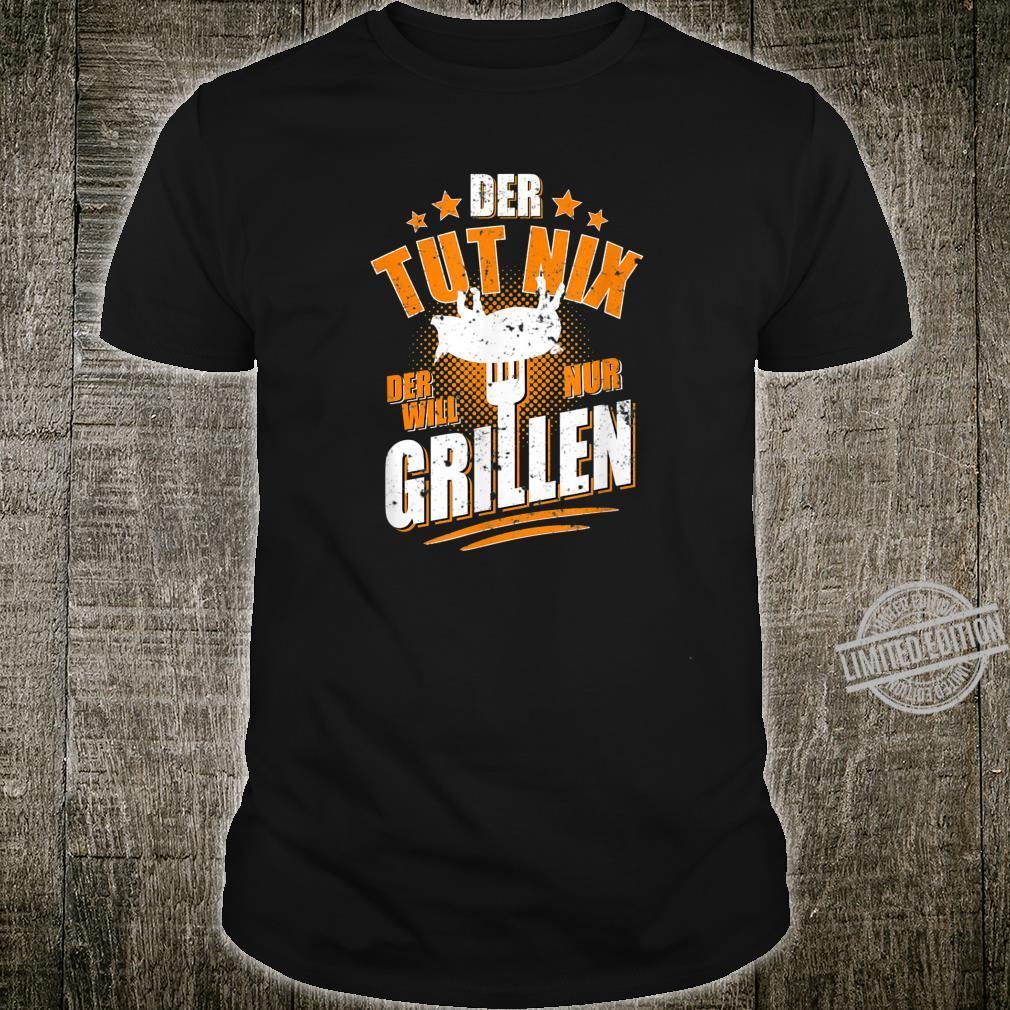 Herren Der tut nix der will nur Grillen Grillmeister BBQ Shirt