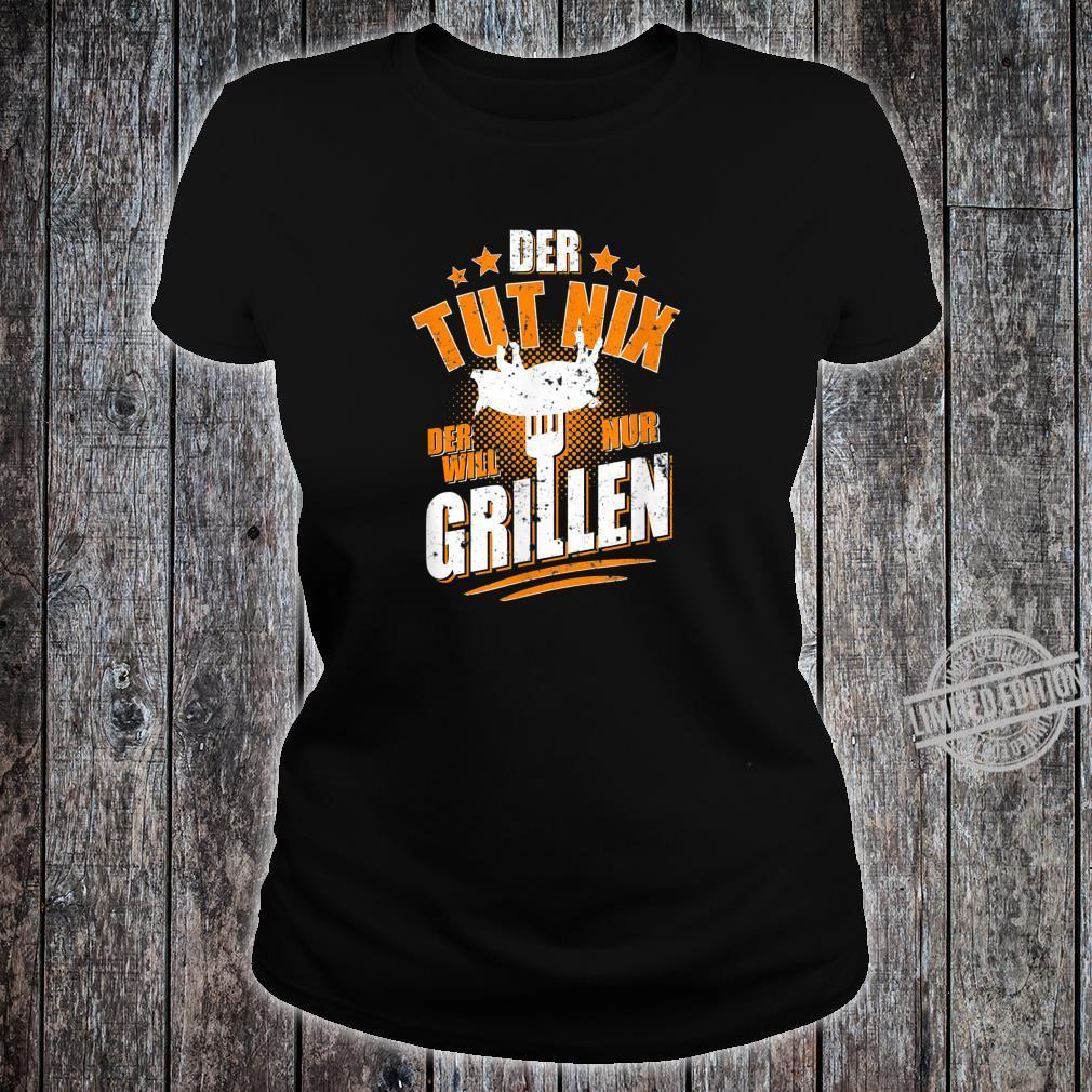 Herren Der tut nix der will nur Grillen Grillmeister BBQ Shirt ladies tee
