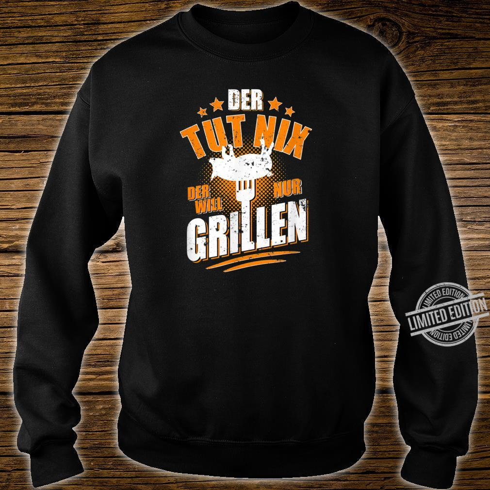 Herren Der tut nix der will nur Grillen Grillmeister BBQ Shirt sweater