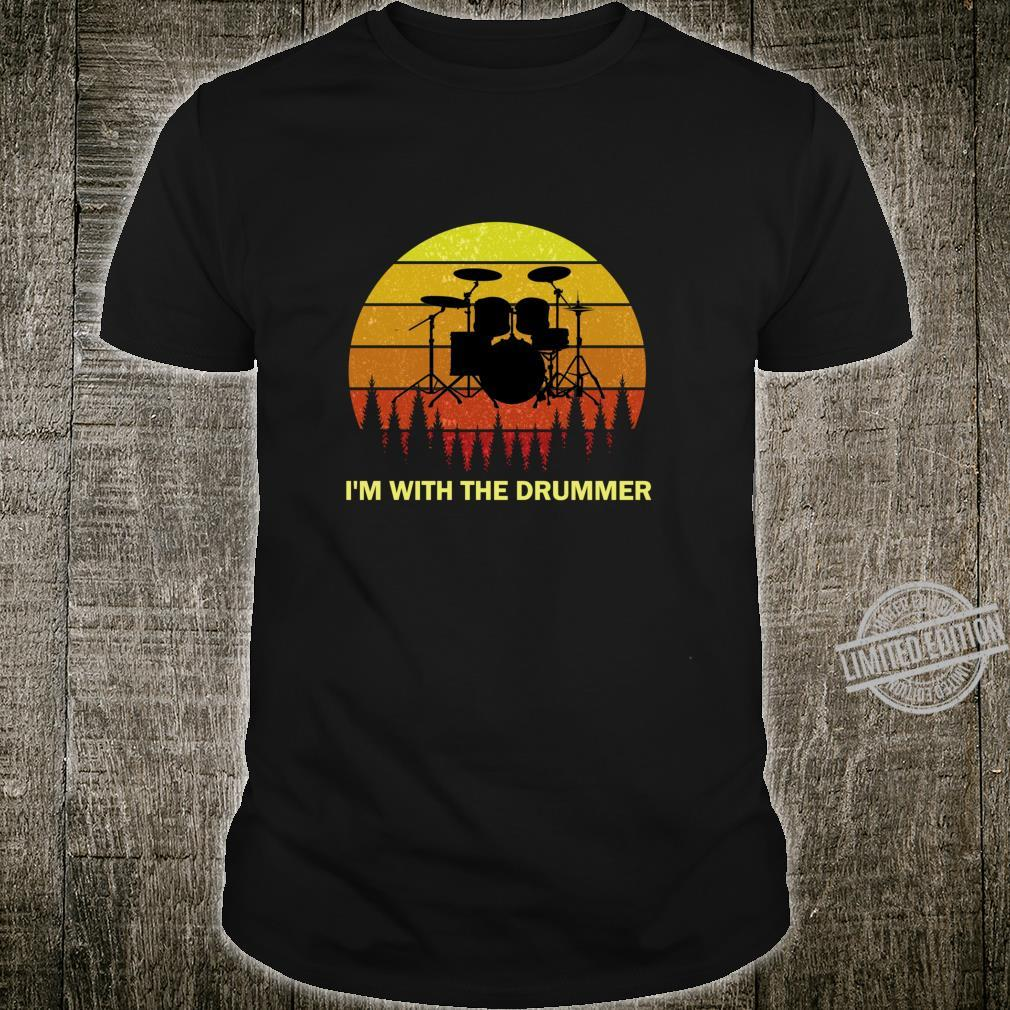 I'm with the Drummer for Girlfriend Wife Drum Drumming Band Shirt
