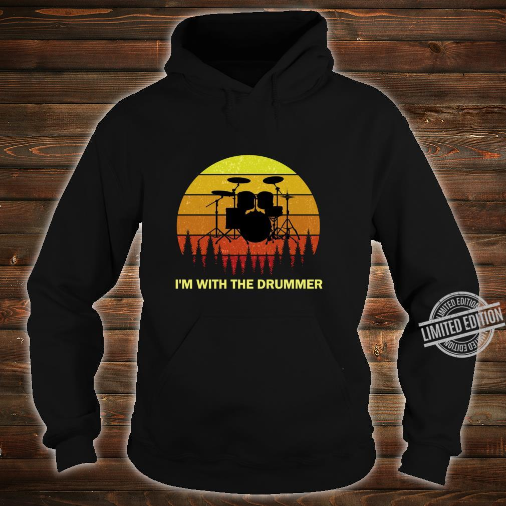 I'm with the Drummer for Girlfriend Wife Drum Drumming Band Shirt hoodie
