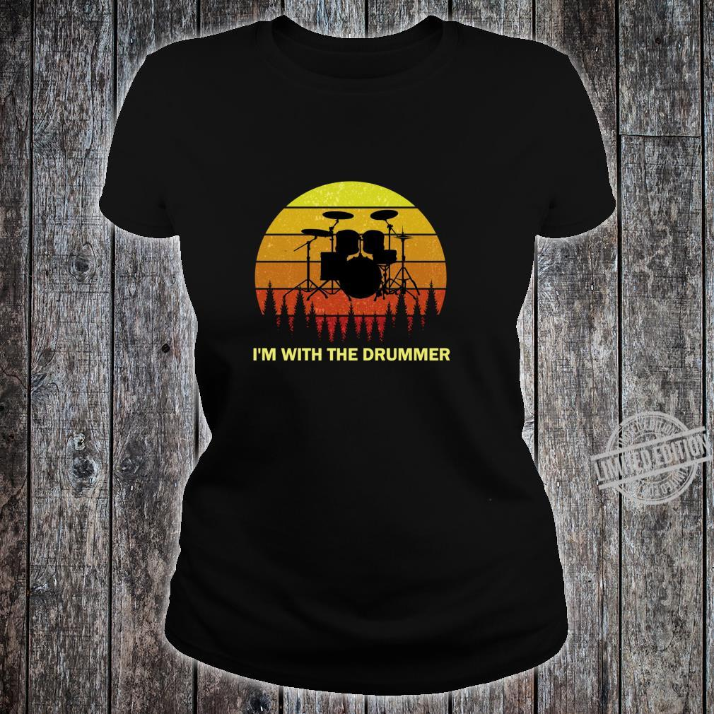 I'm with the Drummer for Girlfriend Wife Drum Drumming Band Shirt ladies tee