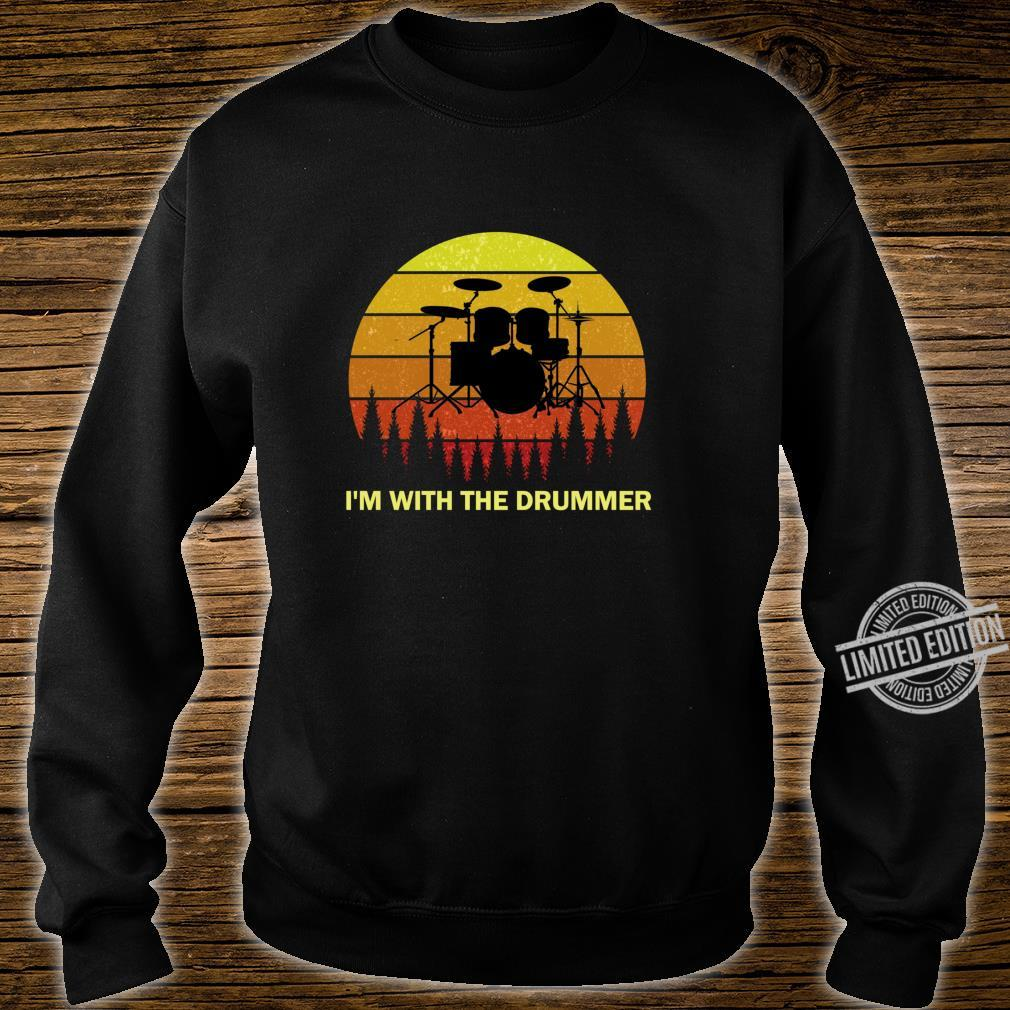 I'm with the Drummer for Girlfriend Wife Drum Drumming Band Shirt sweater