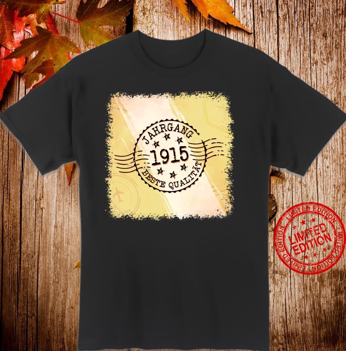 Jahrgang 1915 Geburtstagsgeschenk 105 Jahre Geburtstag Shirt