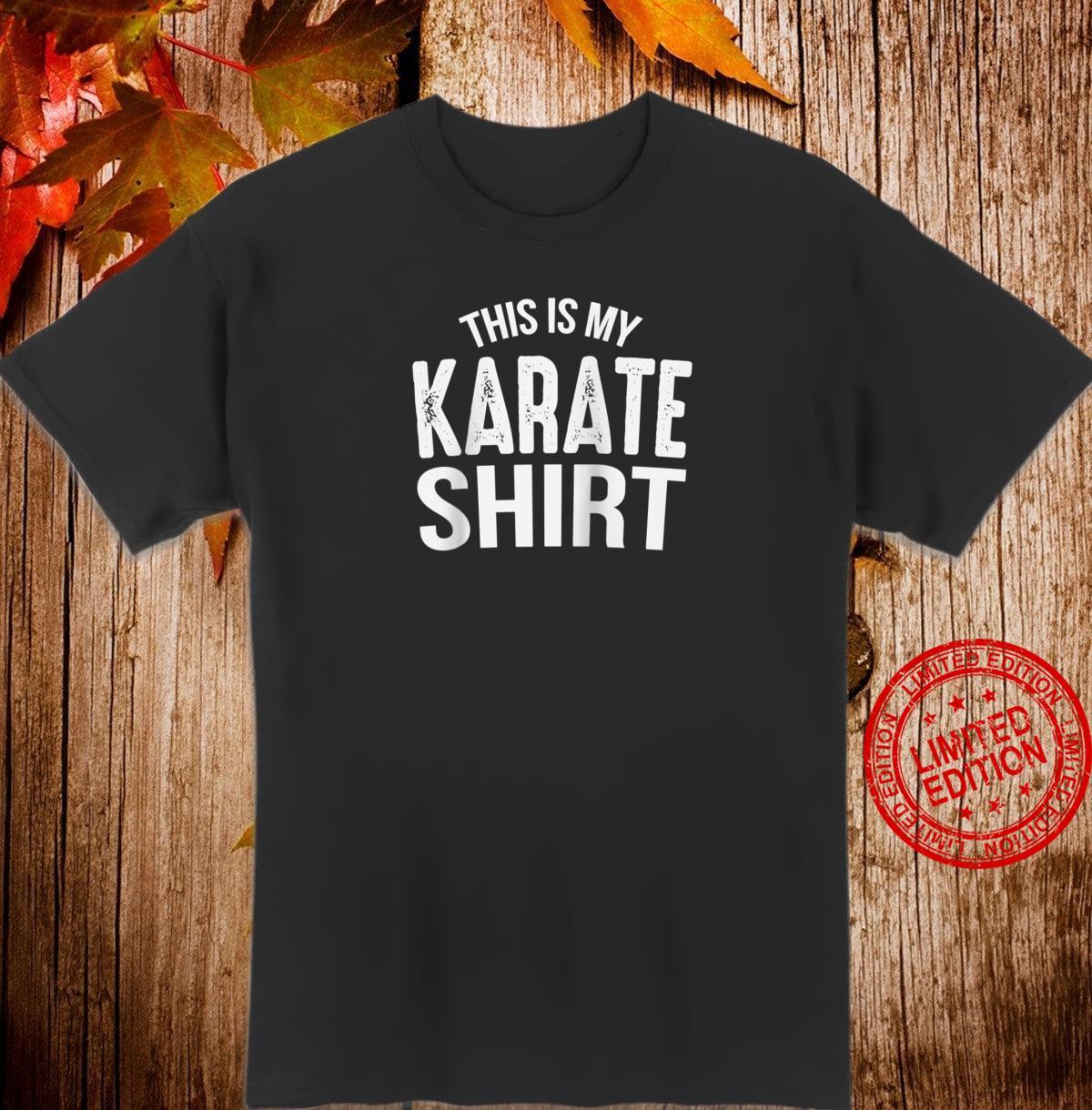 Karate My Dog Walking Shirt