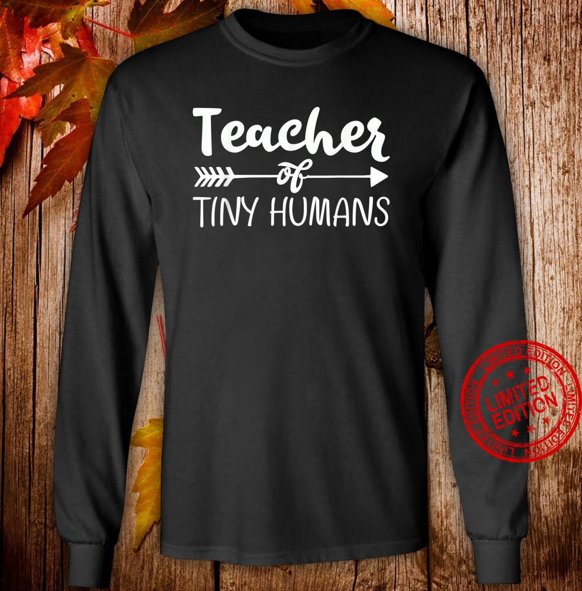 Kindergarten Preschool Teacher for 1st Day Shirt long sleeved