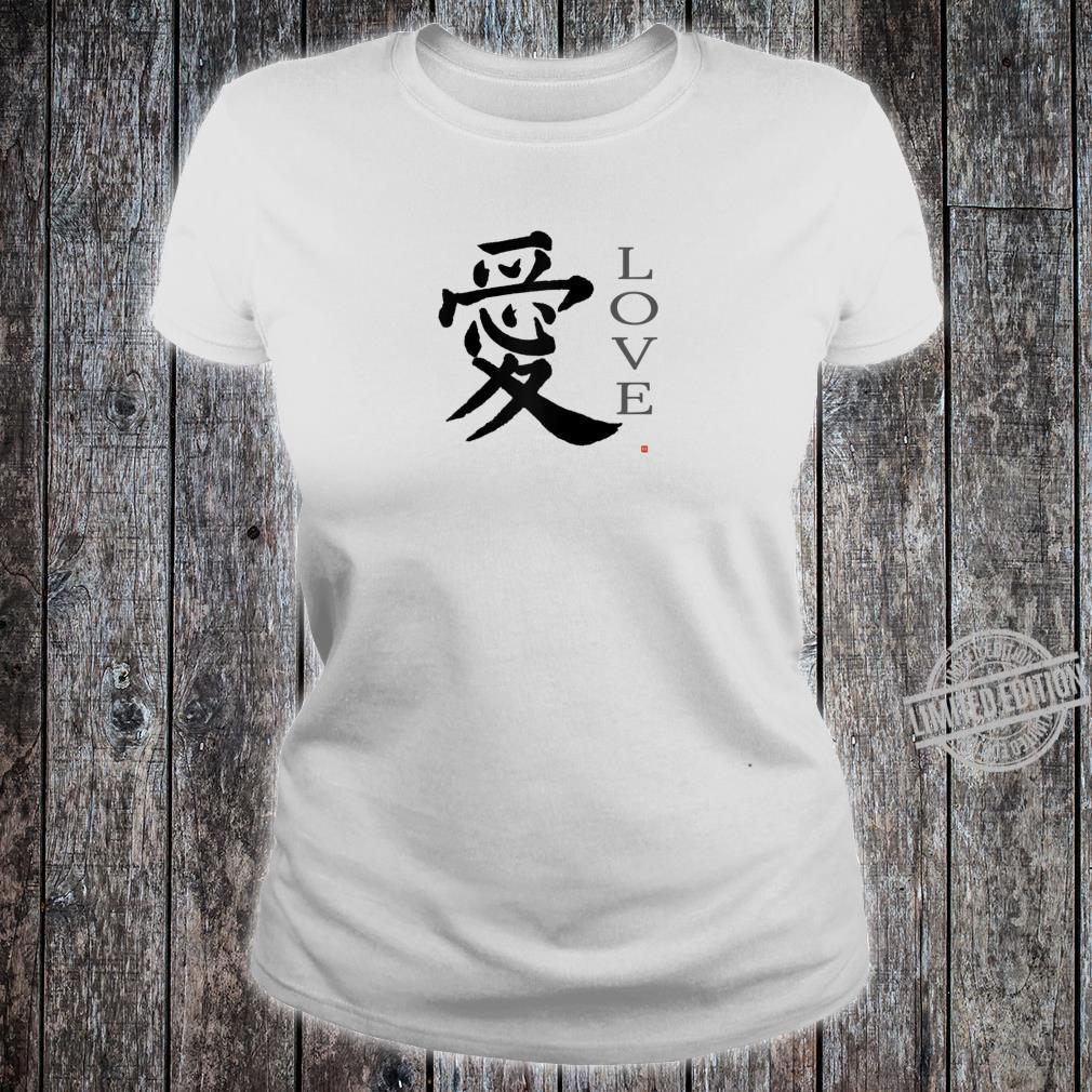 Love Kanji HandBrushed Japanese Love Symbol Calligraphy Shirt ladies tee
