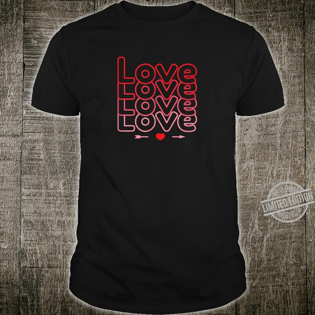 Love Valentine's Shirt