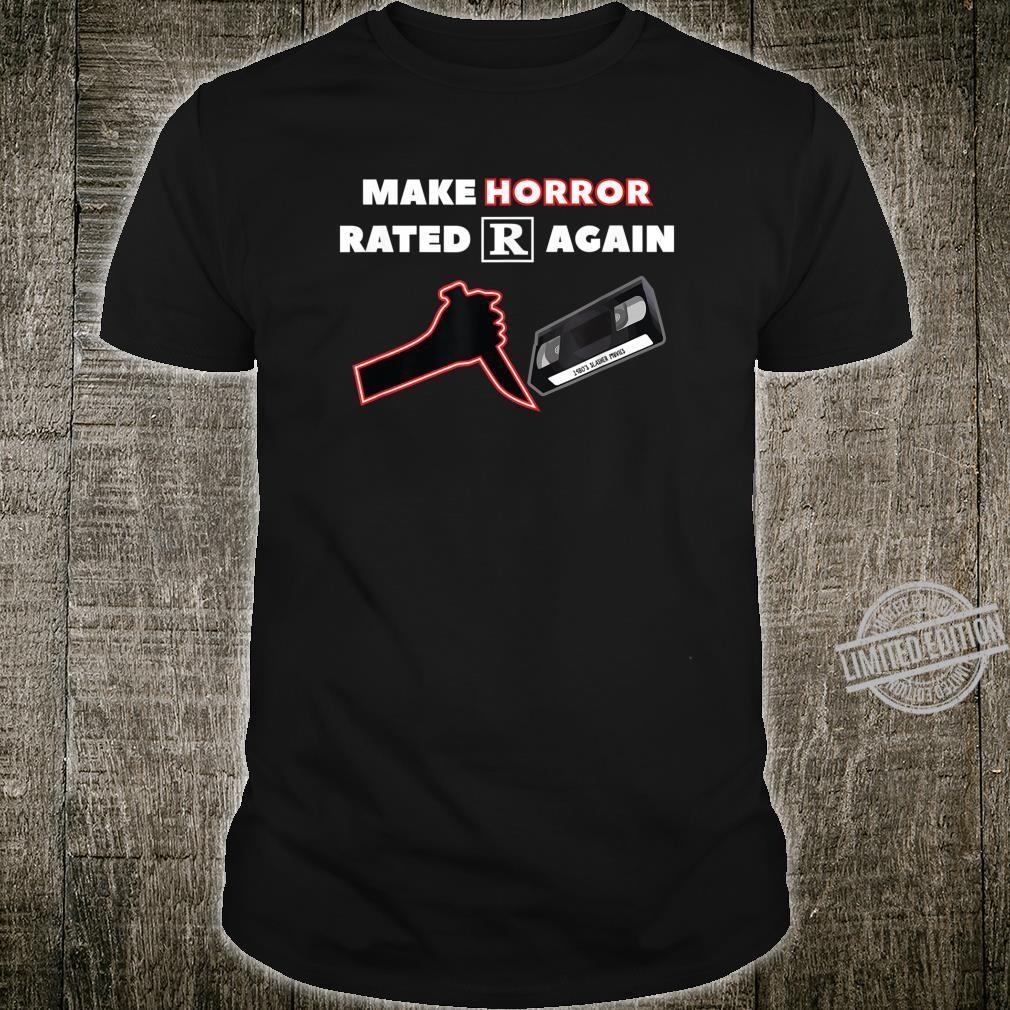 Make Horror Rated R Again Shirt