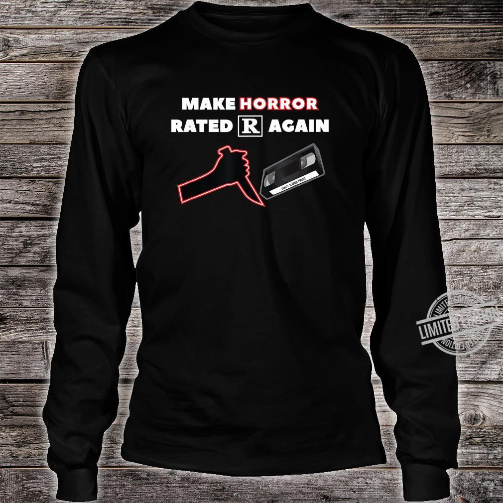 Make Horror Rated R Again Shirt long sleeved