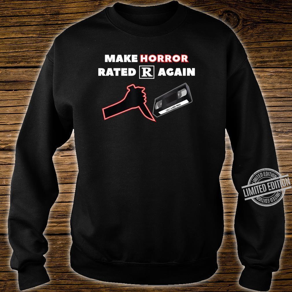 Make Horror Rated R Again Shirt sweater