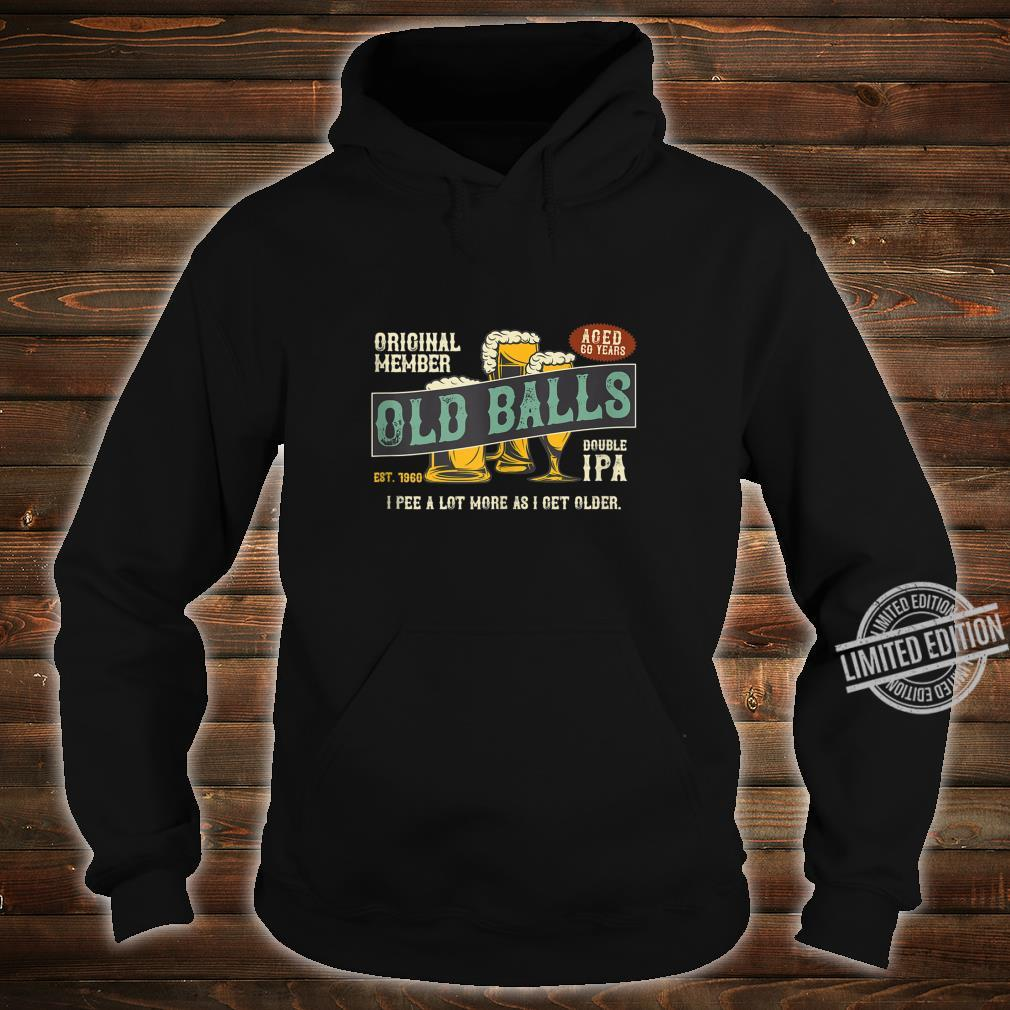 Mens IPA Beer 60th Birthday I Pee A Lot More As I Get Older Shirt hoodie