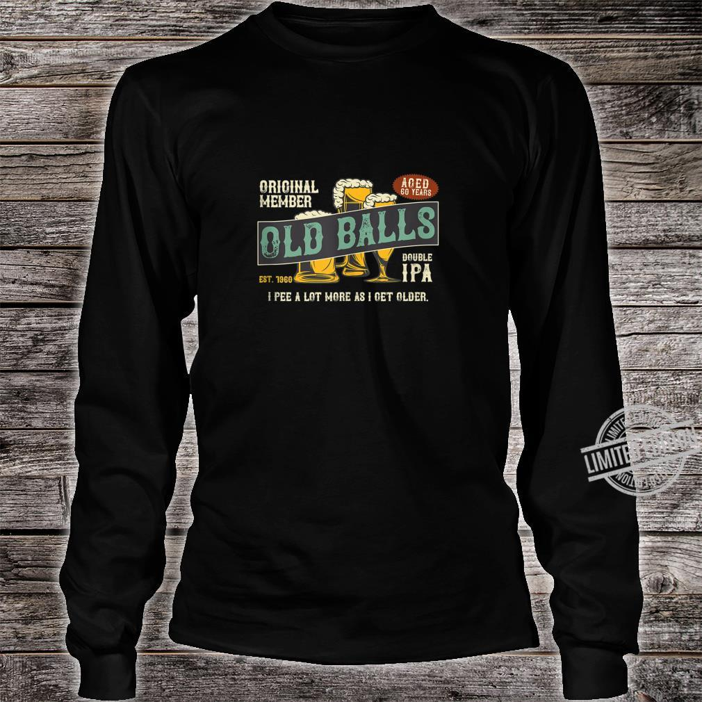 Mens IPA Beer 60th Birthday I Pee A Lot More As I Get Older Shirt long sleeved