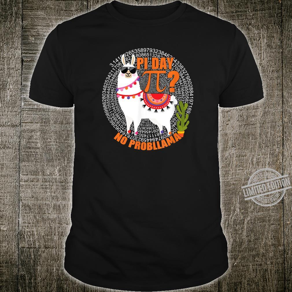Pi Day No Probllama Llamas Pi Day llama 3.14 Shirt