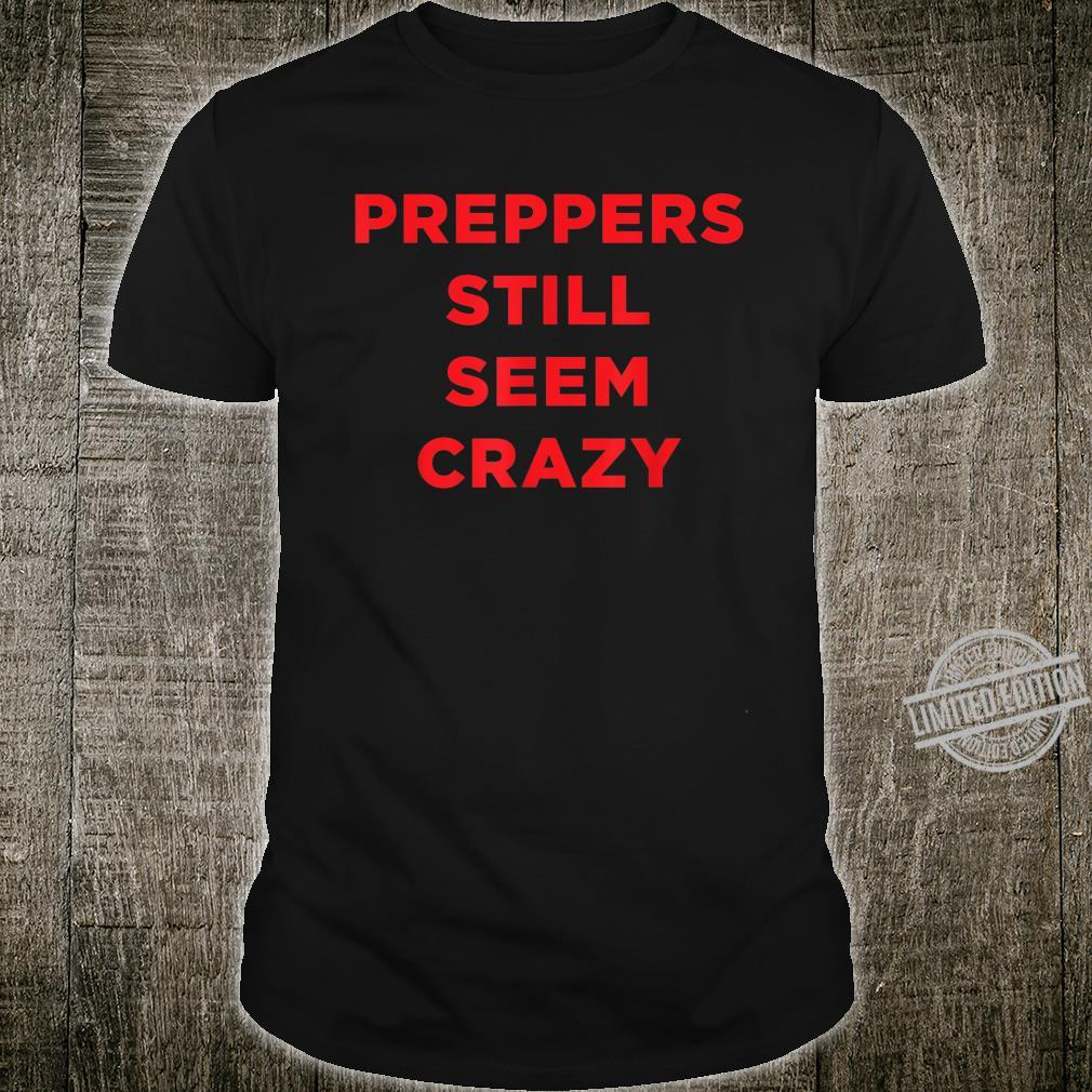 Preppers Still Seem Public Health Virus Wash Your Hands Shirt