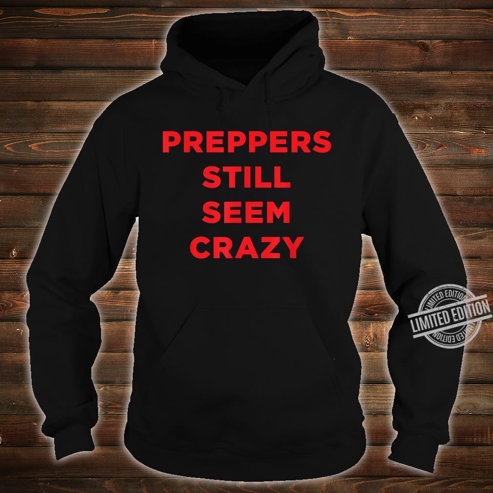 Preppers Still Seem Public Health Virus Wash Your Hands Shirt hoodie