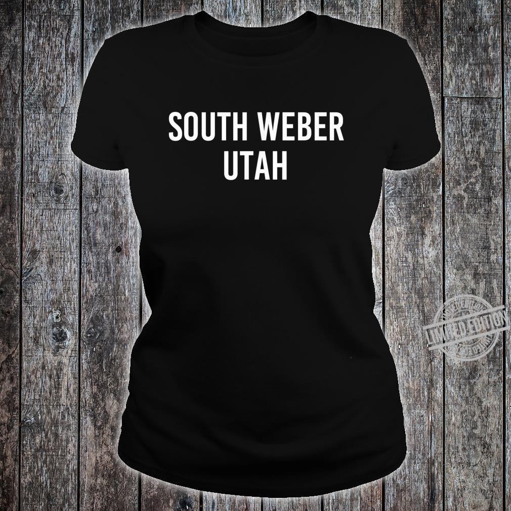 SOUTH WEBER UTAH UT USA Patriotic Vintage Sports Shirt ladies tee